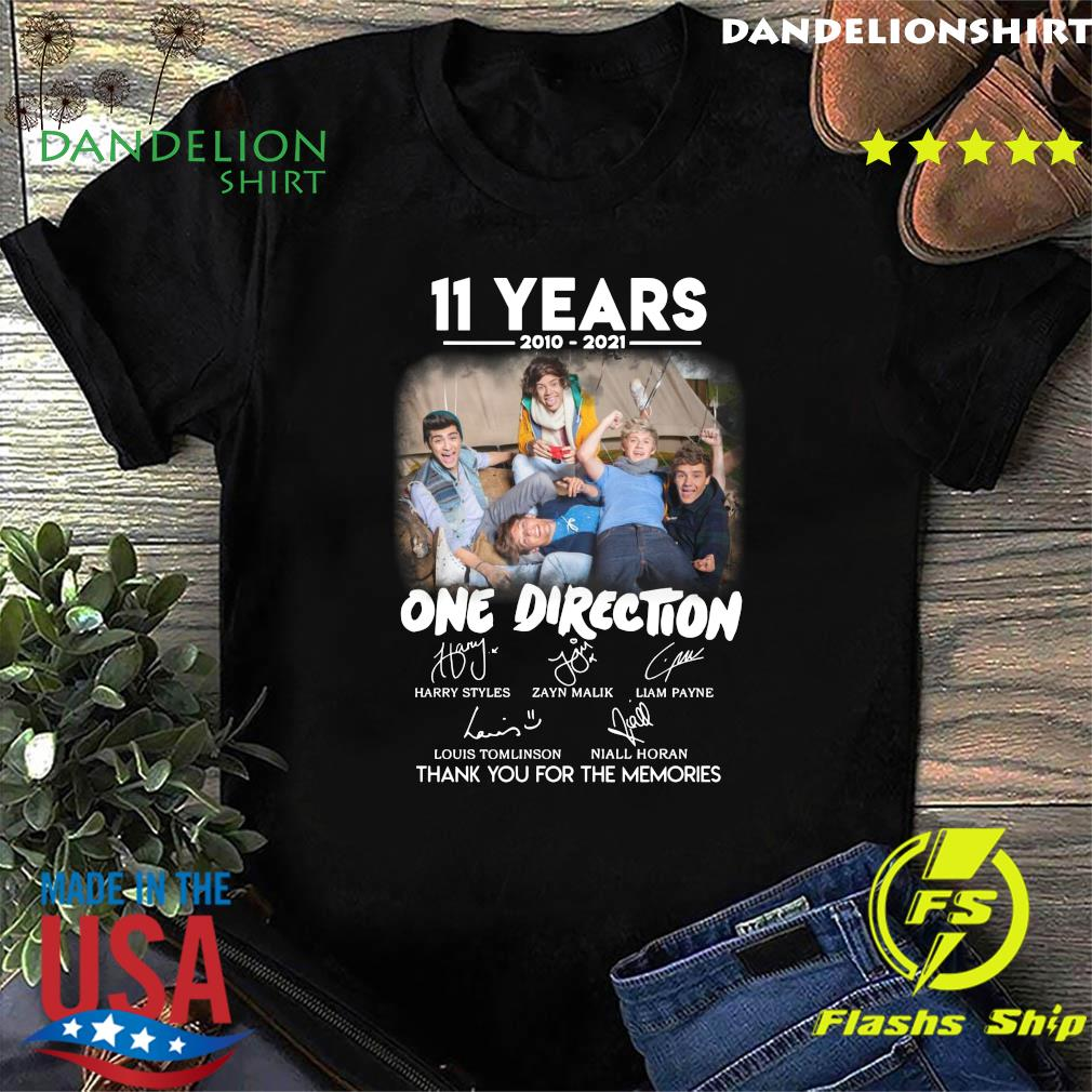 11 Years 2010 2021 Of One Direction Movie Signatures Thanks For The Memories Shirt