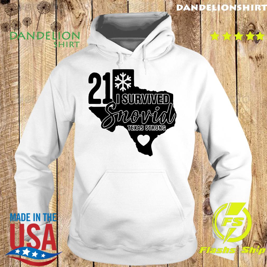 I Survived Snowvid 21, Texas Strong Snovid 2021 Tee Shirt Hoodie