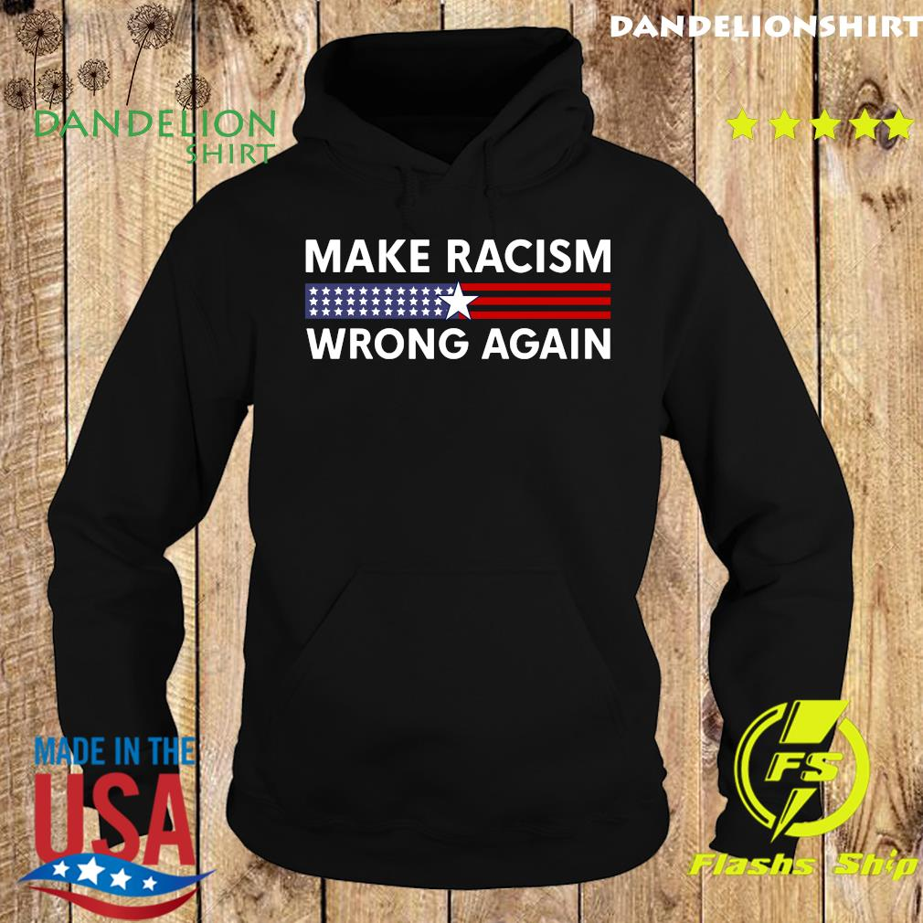 Make Racism Wrong Again – Anti Racism 86 45 Resist Message Shirt Hoodie
