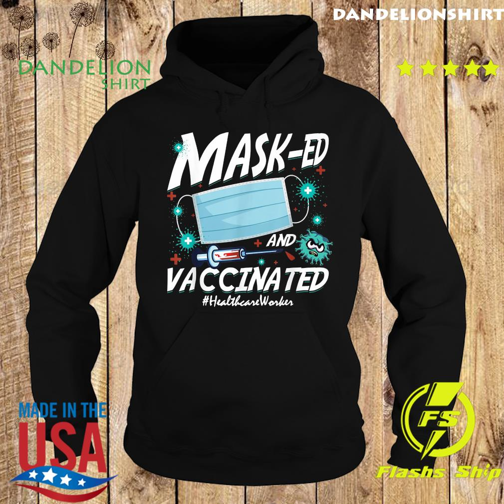 Mask-ed Vaccinated Healthcare Worker 2021 Mother Day Shirt Hoodie