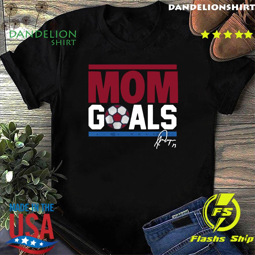 Mom Goals USWNTPA Alex Morgan Shirt