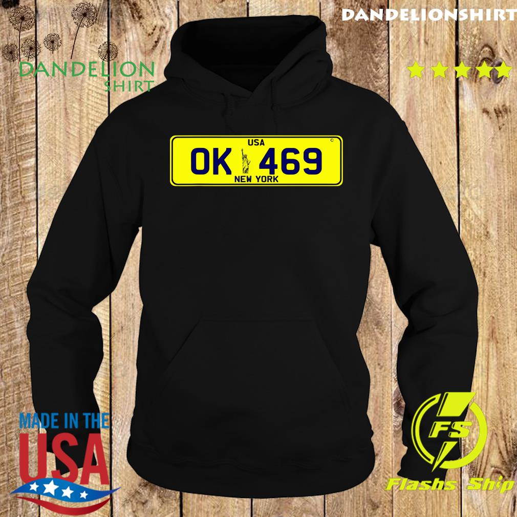Novelty New York number plate Ok 469 Shirt Hoodie