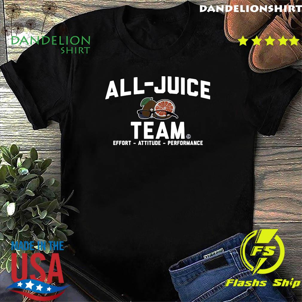 Official All Just Team Effort Attitude Performance Shirt