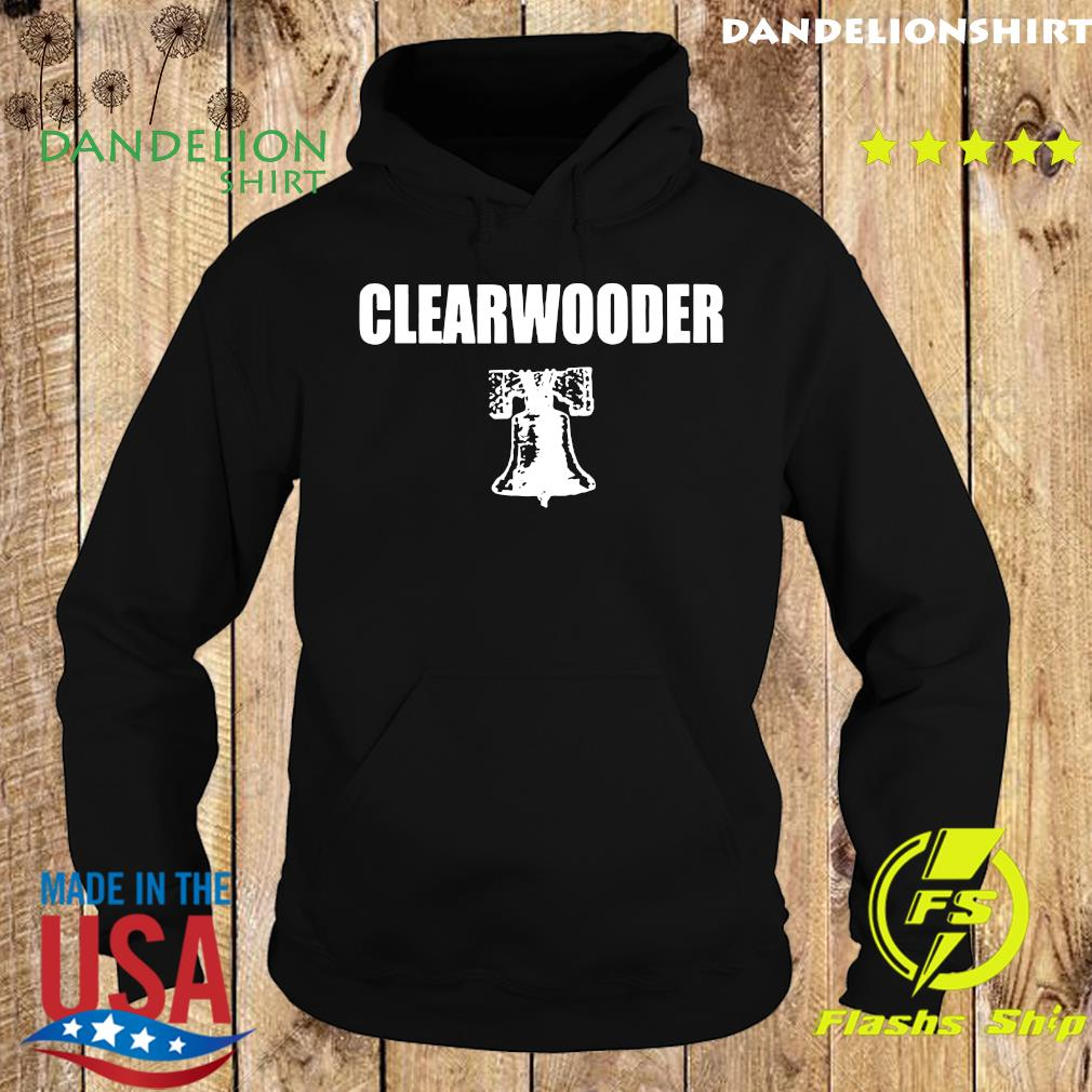 Official Clearwooder Shirt Hoodie