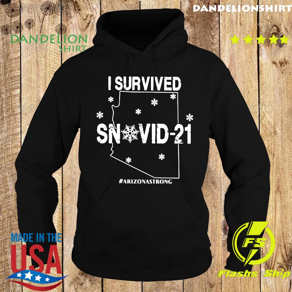 Official I Survived Snowvid-21 #Arizonastrong Shirt Hoodie