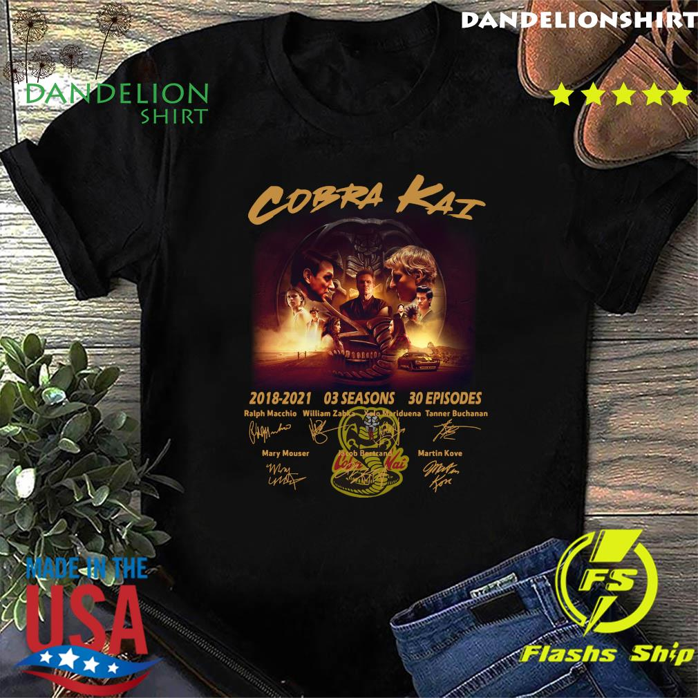 Official The Cobra Kai Movie Characters 2018 2021 03 Seasons 30 Episodes Signatures Shirt