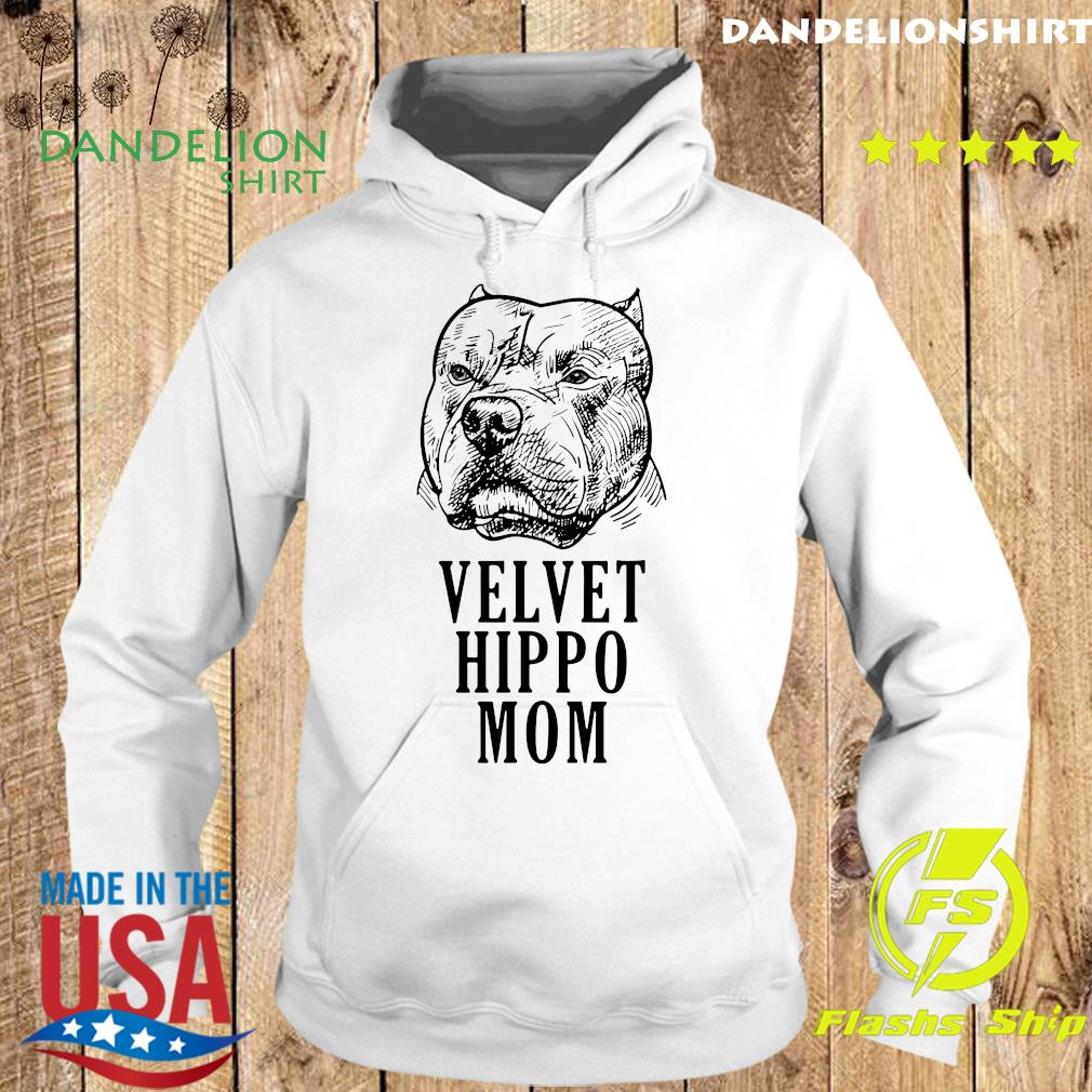 Pitbull Dogs Velvet Hippo Mom Shirt Hoodie