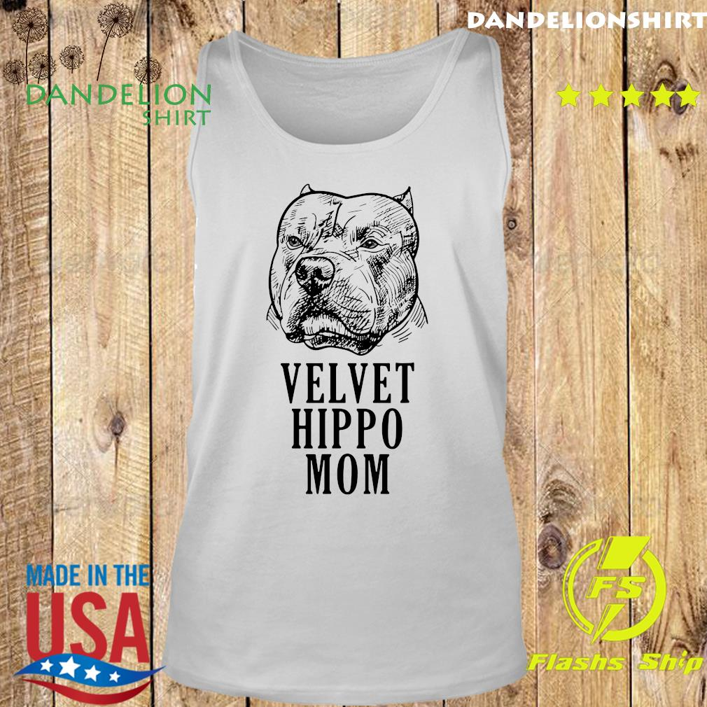 Pitbull Dogs Velvet Hippo Mom Shirt Tank top