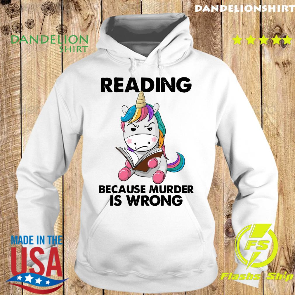 Official Unicorn Reading Books Because Murder Is Wrong 2021 Shirt Hoodie