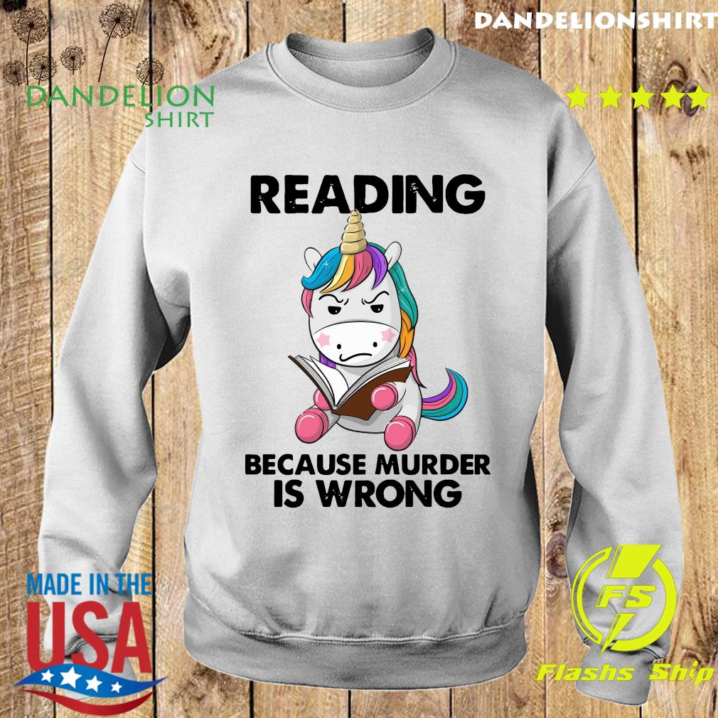 Official Unicorn Reading Books Because Murder Is Wrong 2021 Shirt Sweater