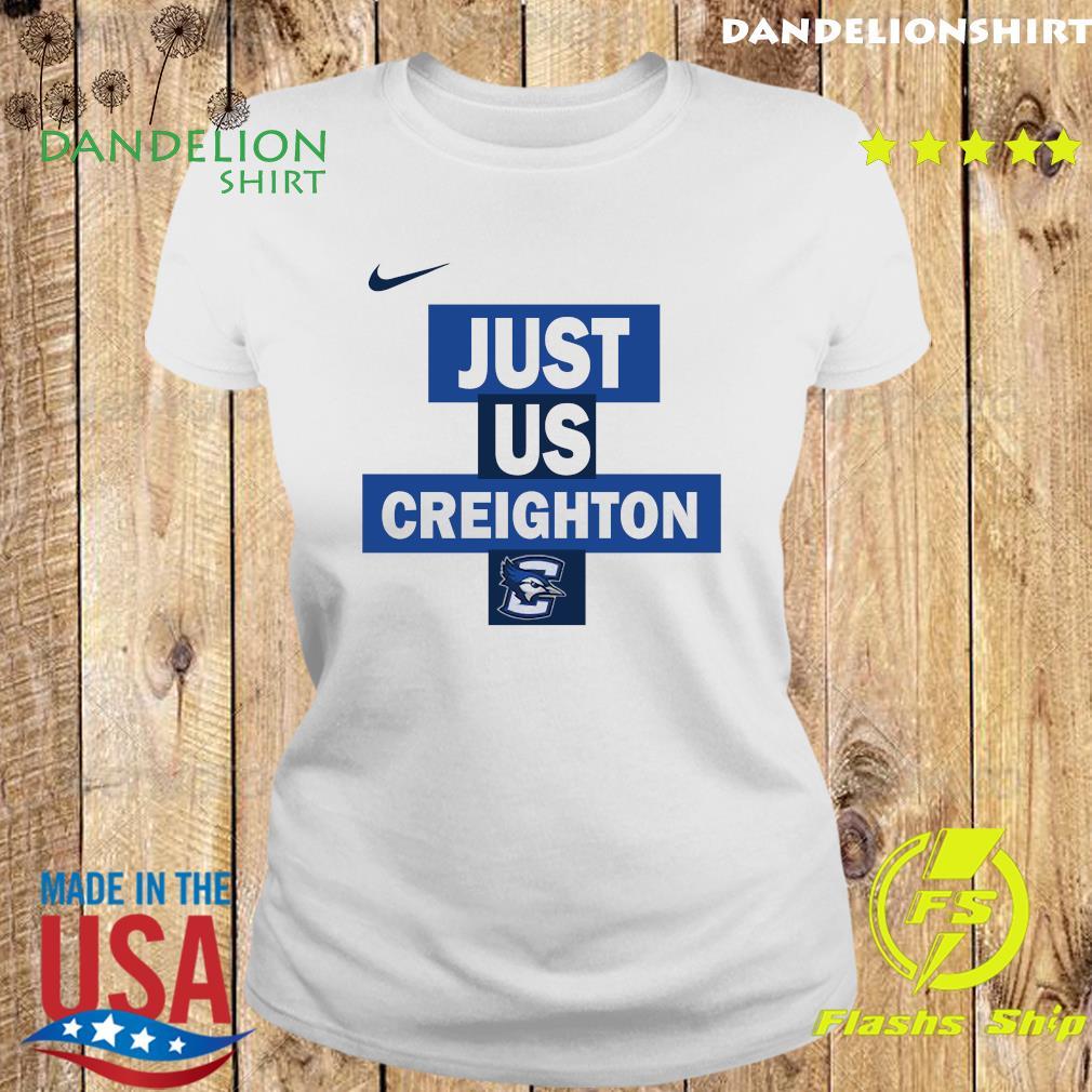 Official nike creighton Bluejays Just Us Shirt Ladies tee