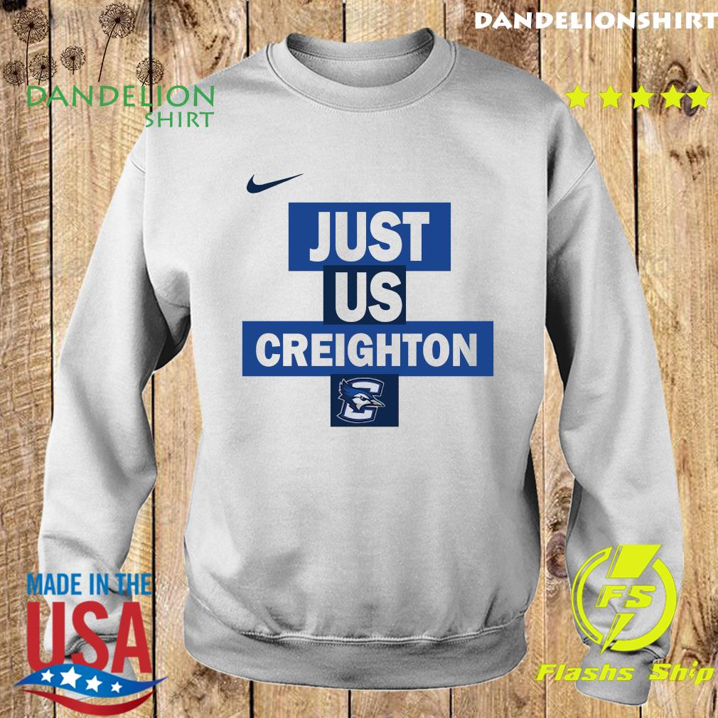 Official nike creighton Bluejays Just Us Shirt Sweater