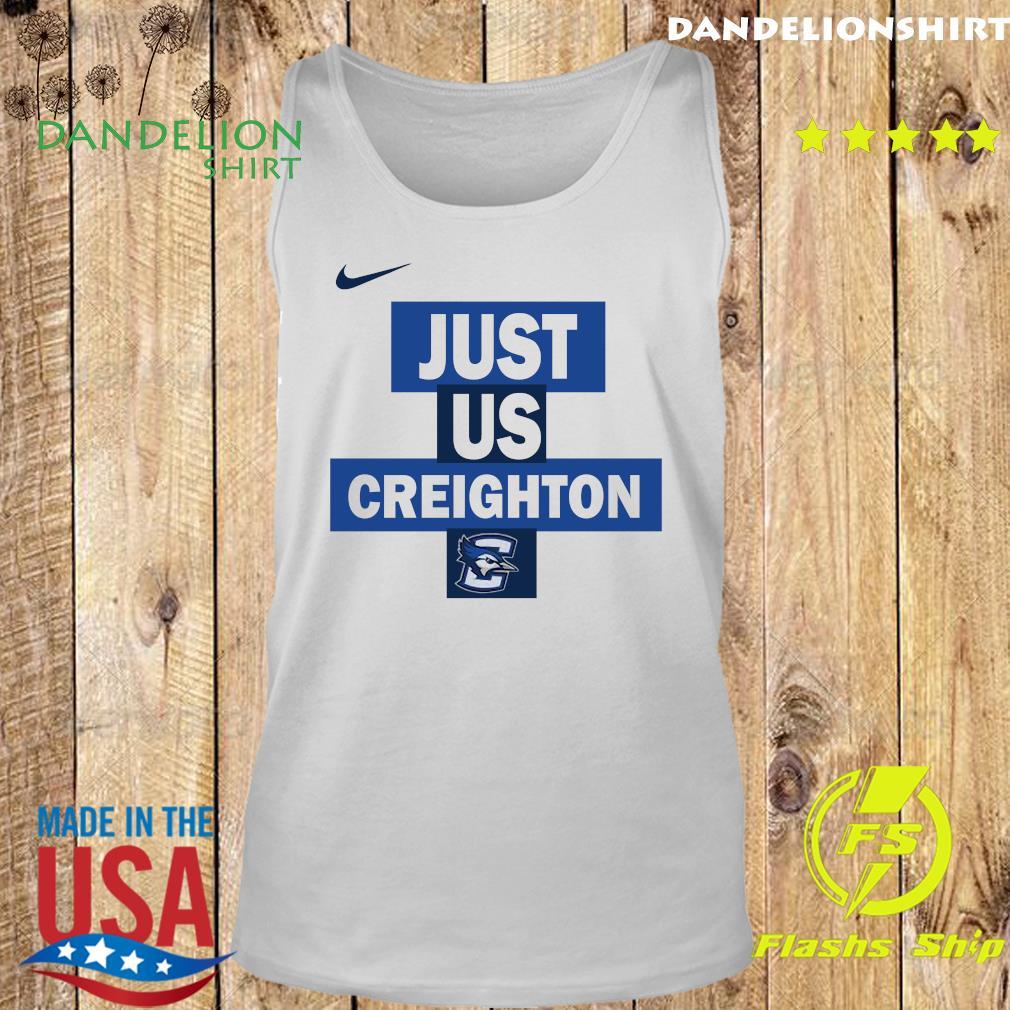 Official nike creighton Bluejays Just Us Shirt Tank top