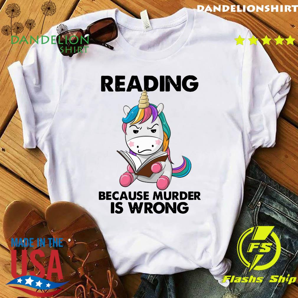 Official Unicorn Reading Books Because Murder Is Wrong 2021 Shirt