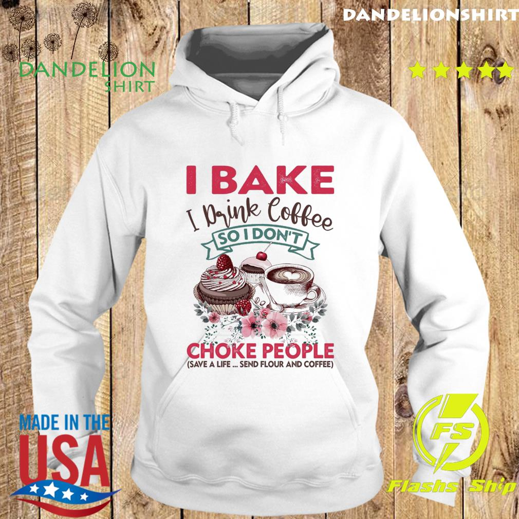 Official I Bake I Drink Coffee So I Don't Choke People - Happy Donuts Day 2021 Shirt Hoodie