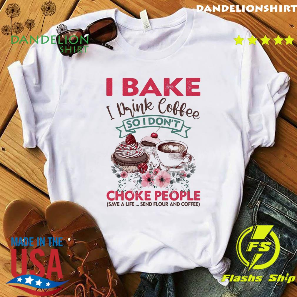 Official I Bake I Drink Coffee So I Don't Choke People - Happy Donuts Day 2021 Shirt