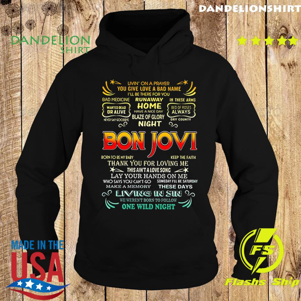 Bon Jovi livin_ on a prayer you give love a bad name s Hoodie