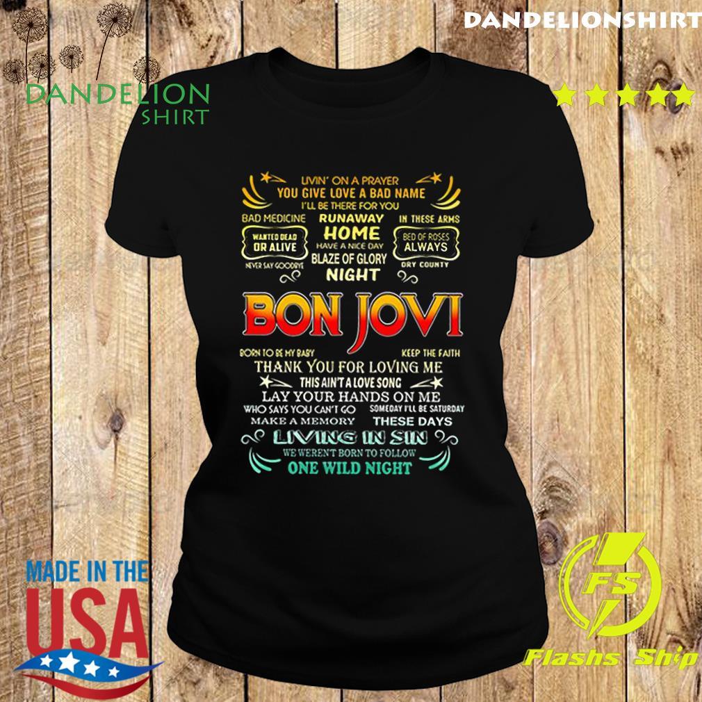 Bon Jovi livin_ on a prayer you give love a bad name s Ladies tee