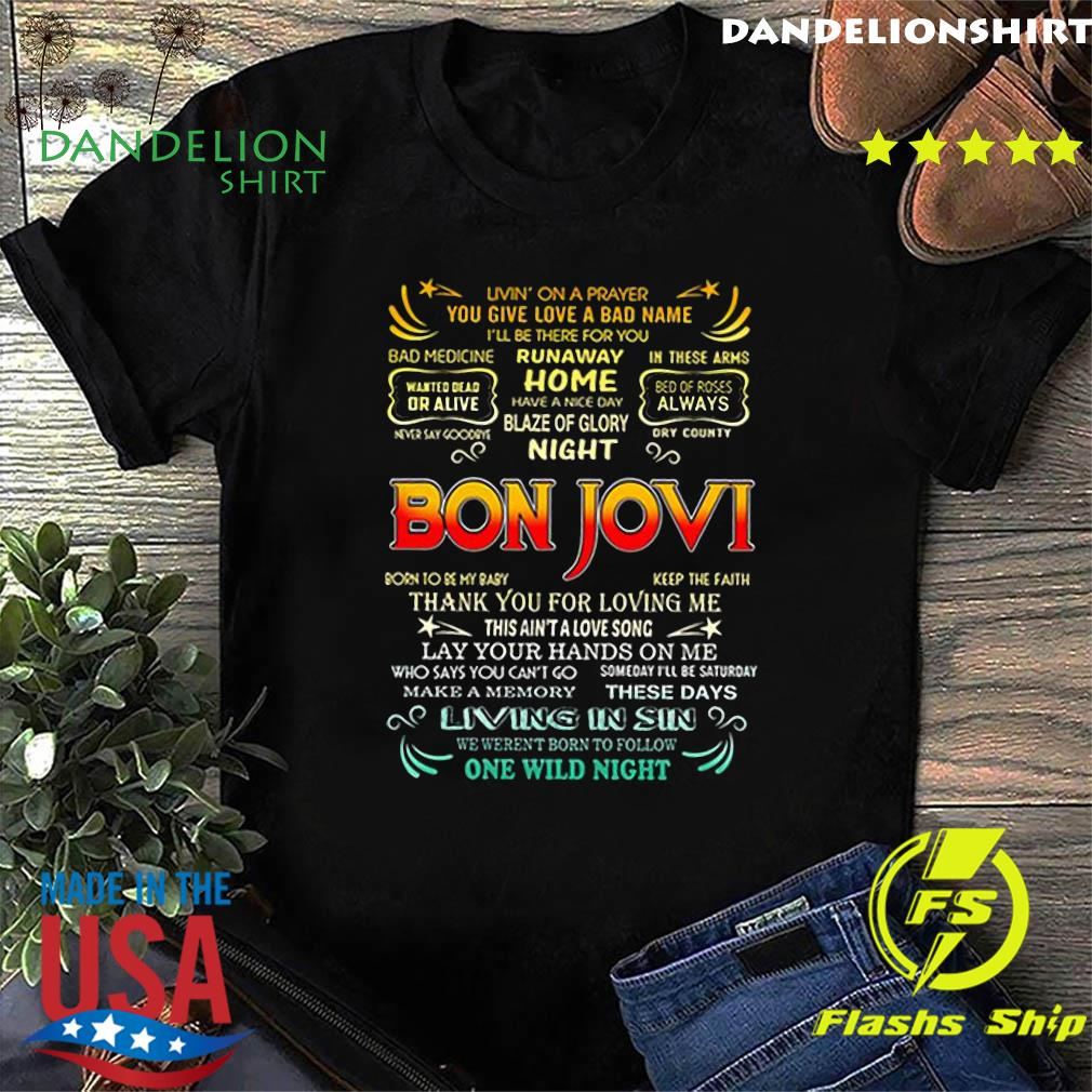 Bon Jovi livin_ on a prayer you give love a bad name shirt