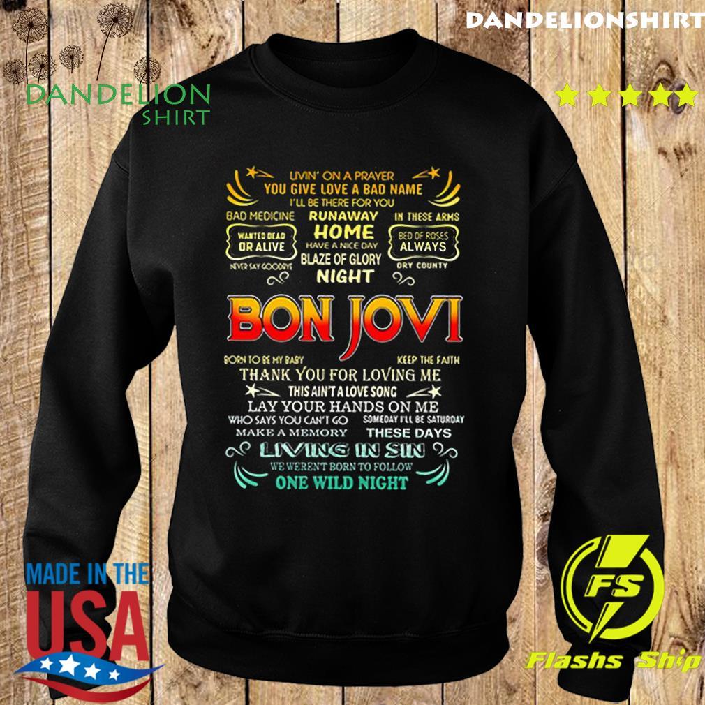 Bon Jovi livin_ on a prayer you give love a bad name s Sweater