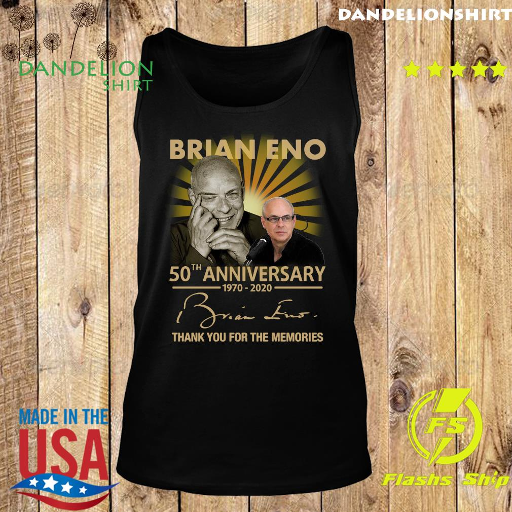 Brian eno 50th anniversary 1970 2020 thank you for the memories signature s Tank top