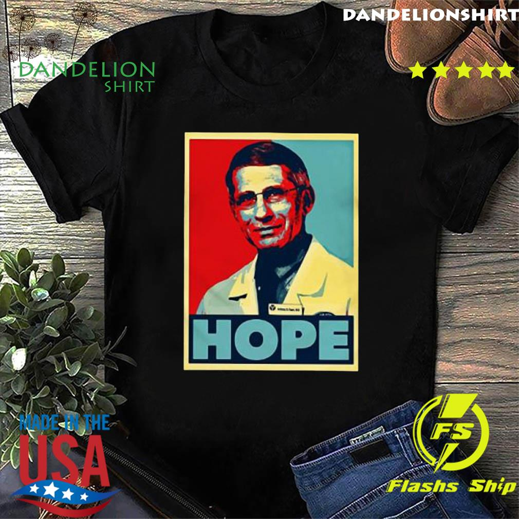 Dr Anthony Fauci Hope shirt