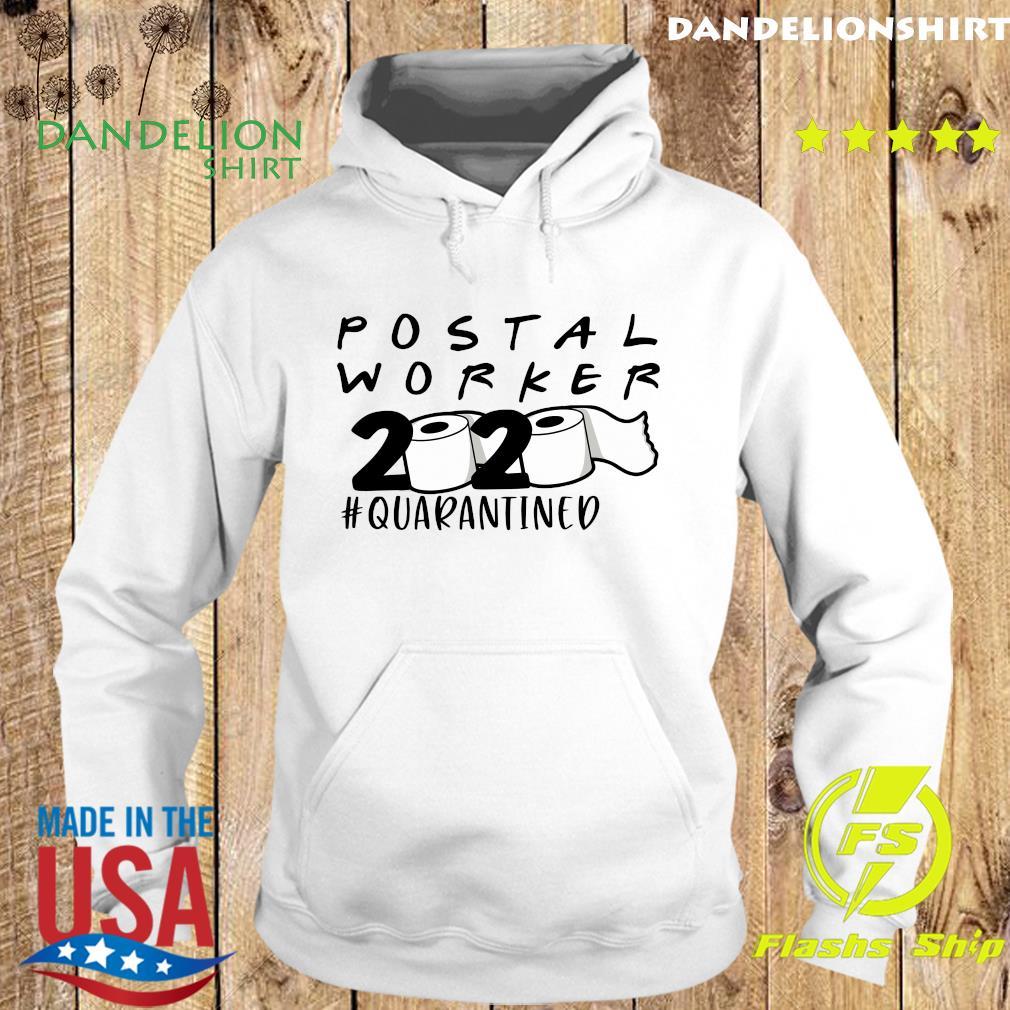Postal worker 2020 quarantined s Hoodie