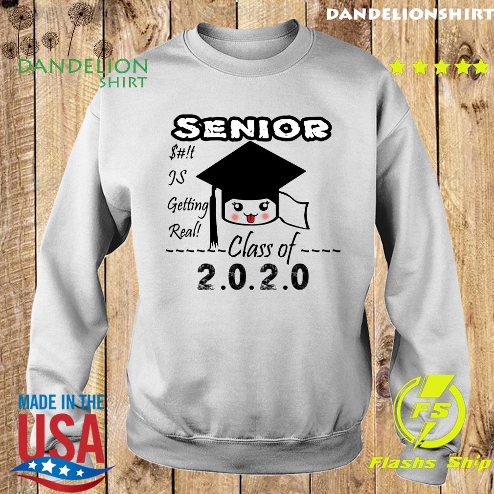 Senior Class Of 2020 Toilet Paper Is Getting Real Shirt Sweater