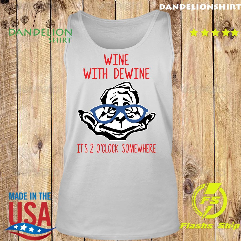 Wine With Dewine It's 2 O'Clock Somewhere T-Shirt Tank top