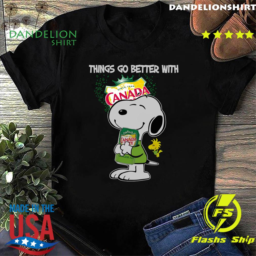Snoopy Hug Canada Dry Things Go Better With Canada Dry Shirt