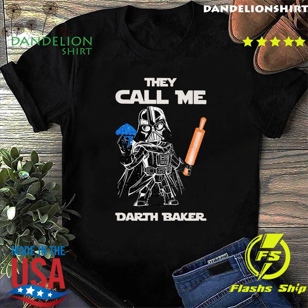 Star War Cooking They Call Me Darth Baker Shirt
