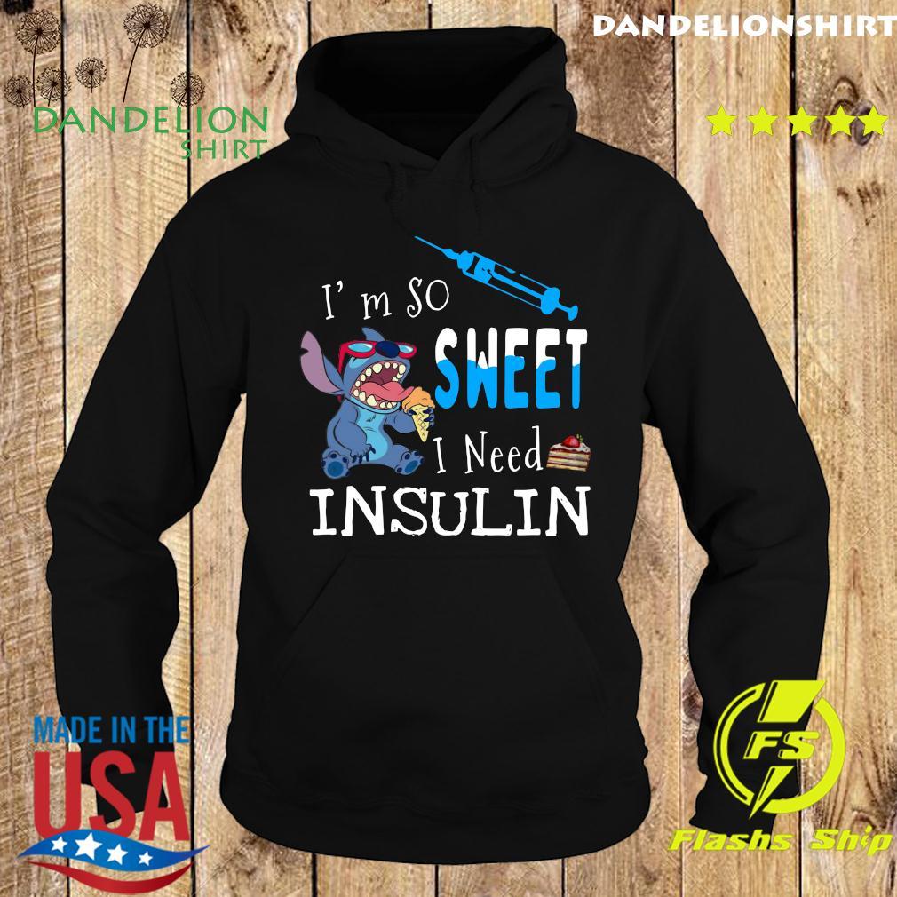 Stitch I'm So Sweet I Need Insulin Shirt Hoodie