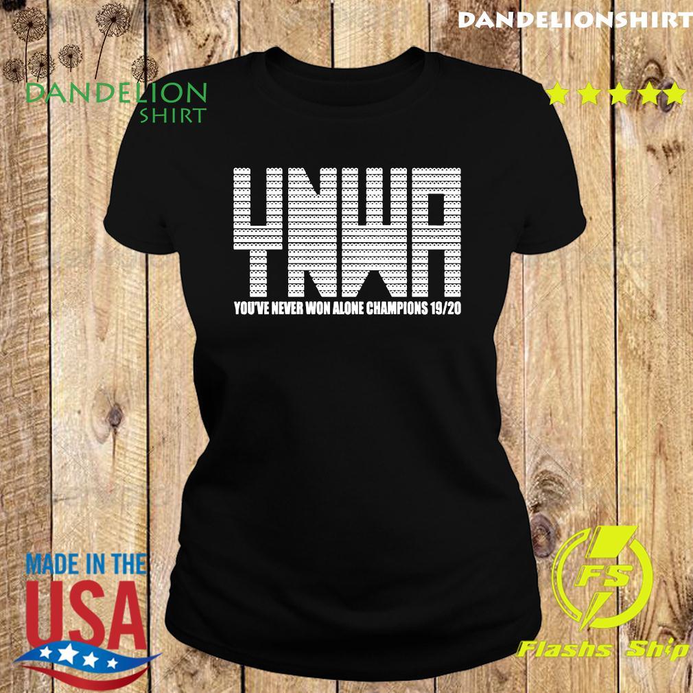 YNWA You've Never Won Alone Champions 19-20 Shirt Ladies tee