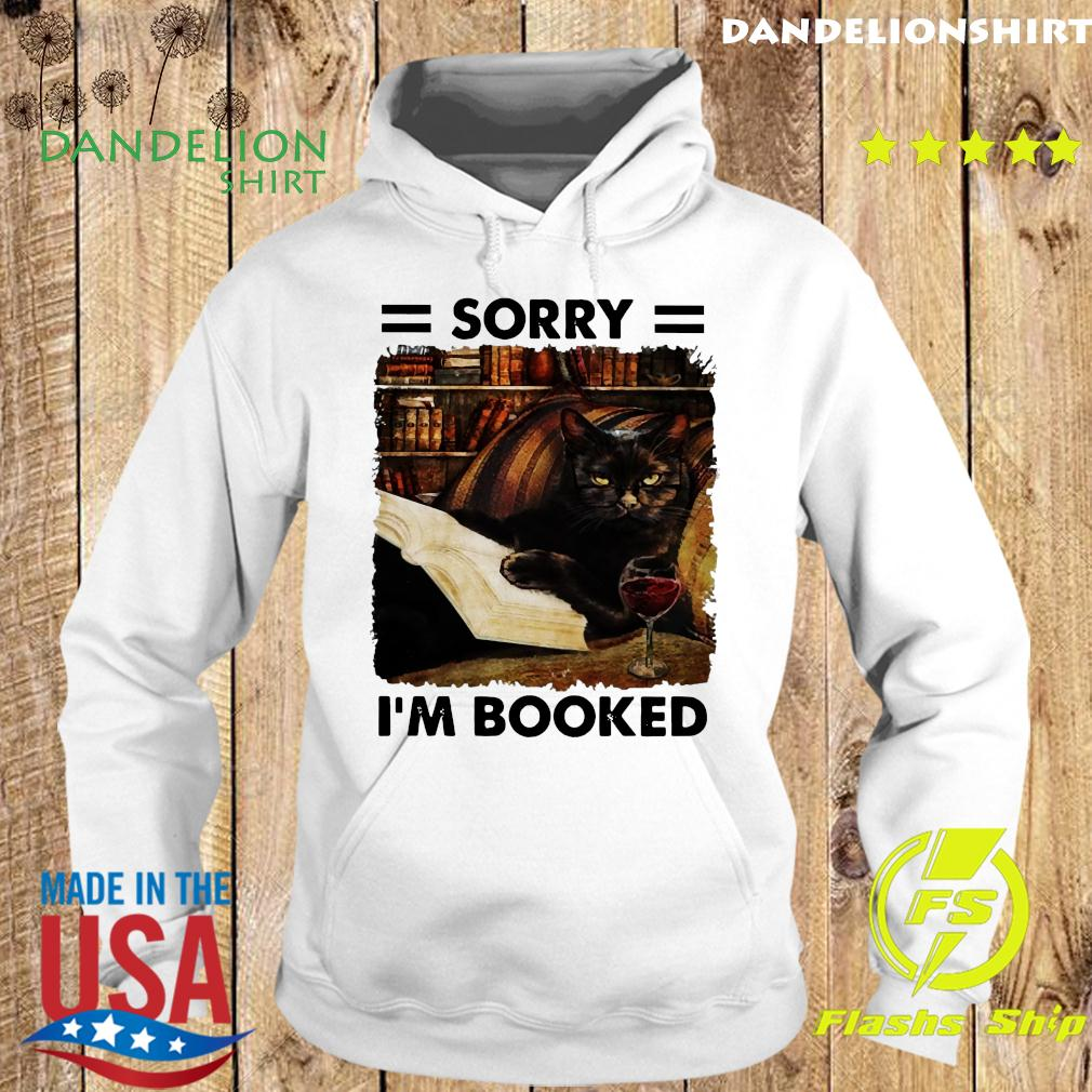 Black Cat Sorry I_m Booked Shirt Hoodie