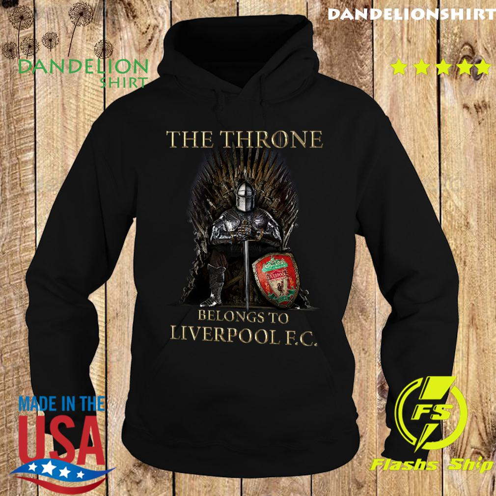 Games Of Thrones The Throne Belongs To Liverpool Fc Shirt Hoodie
