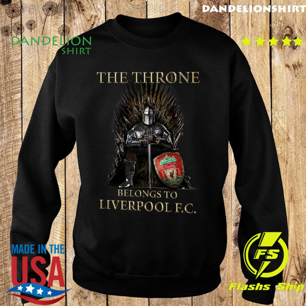 Games Of Thrones The Throne Belongs To Liverpool Fc Shirt Sweater