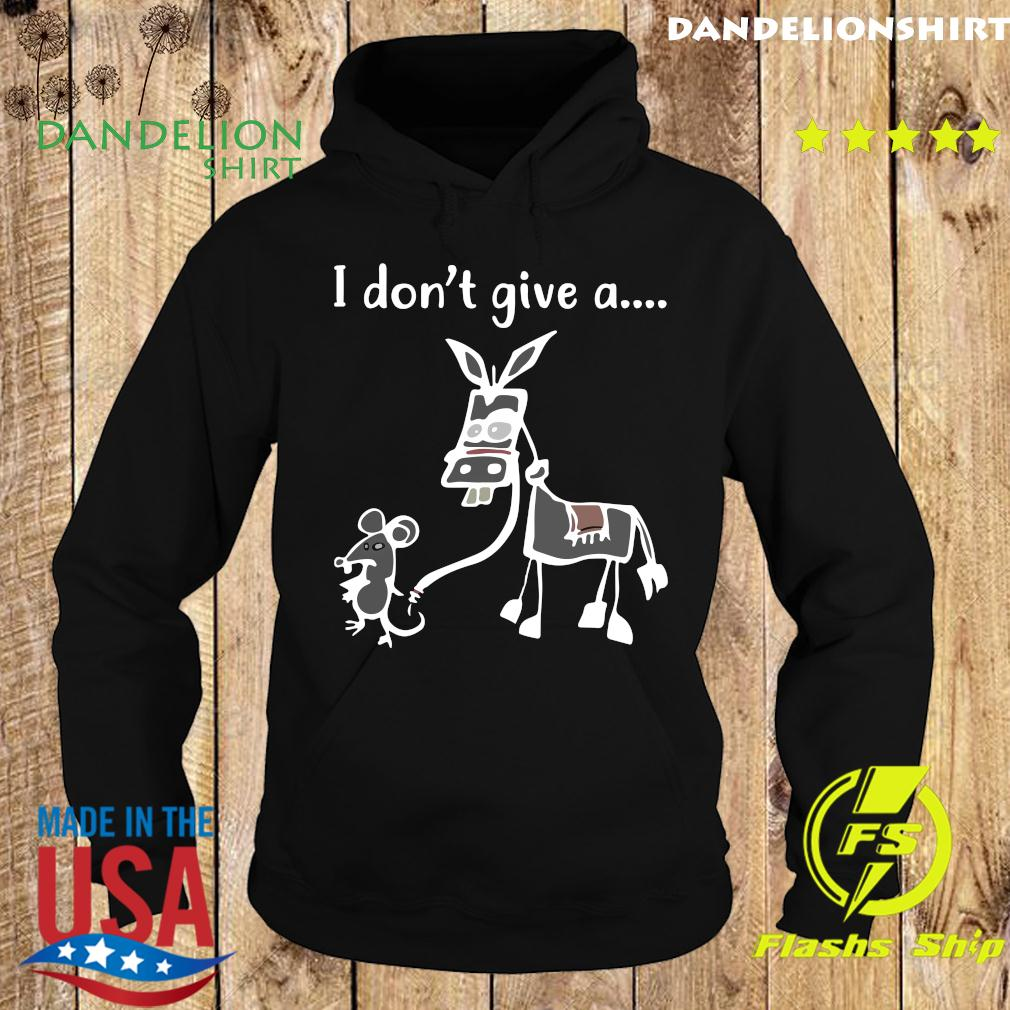 I Don't Give A Rat's Graphic Shirt Hoodie