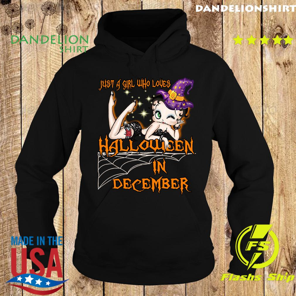 Just A Girl Who Loves Halloween In December Shirt Hoodie