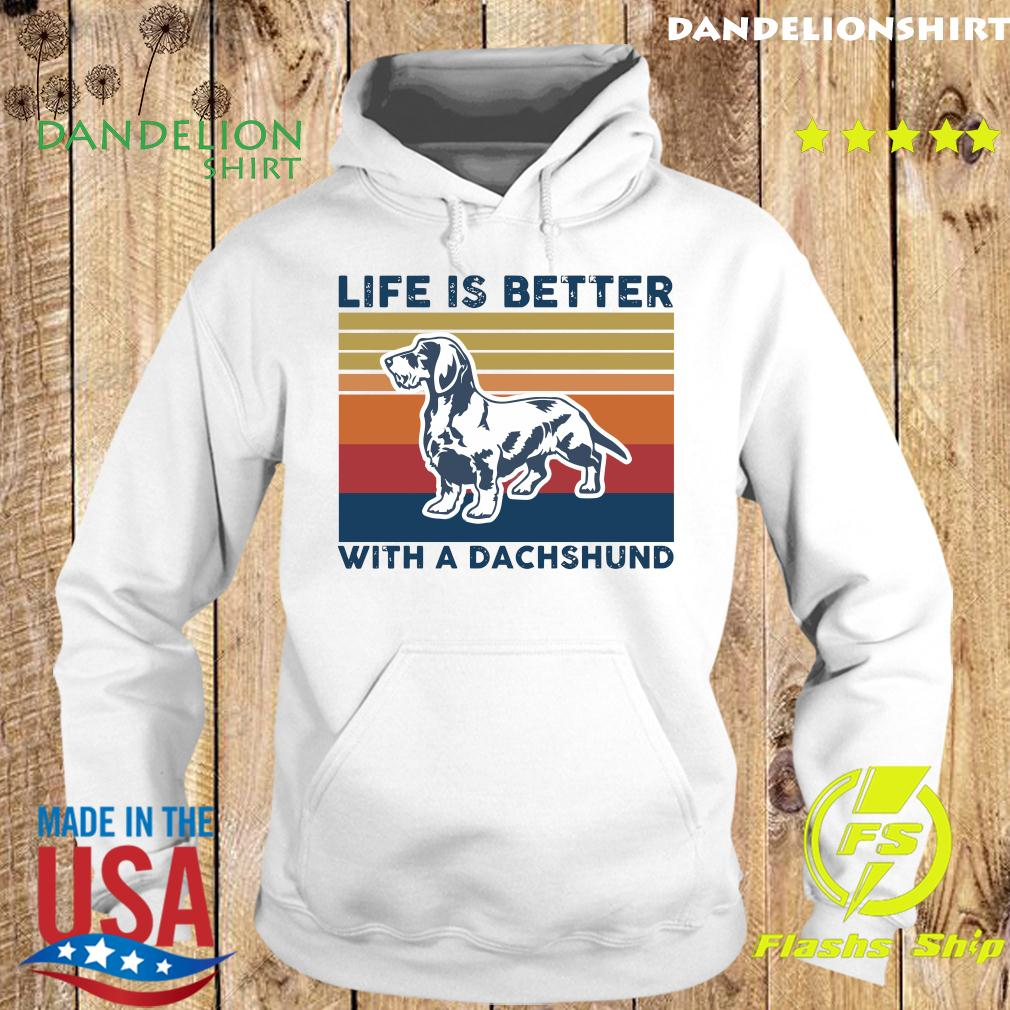 Life Is Better With A Dachshund Vintage Shirt Hoodie