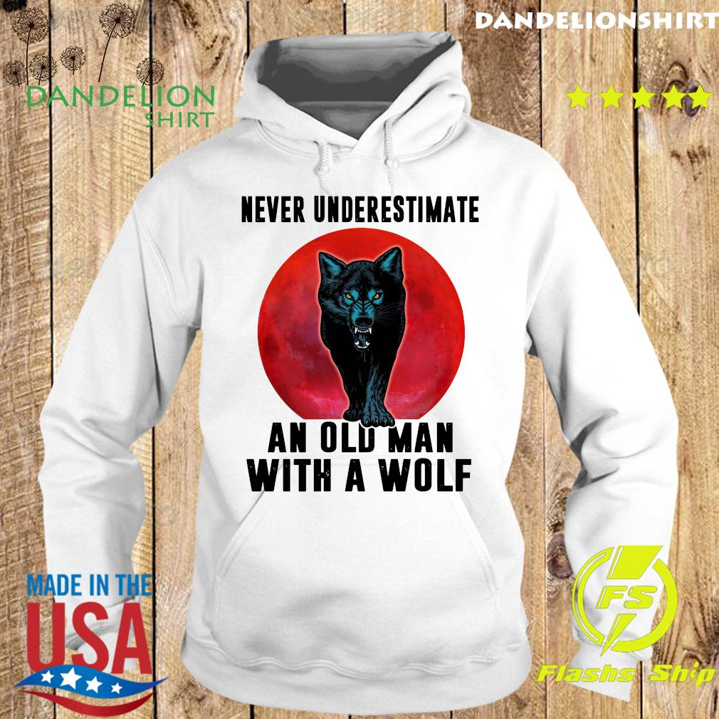 Never Underestimate An Old Man With A Wolf Moon Shirt Hoodie