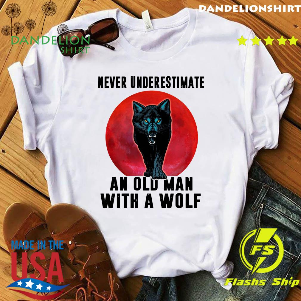 Never Underestimate An Old Man With A Wolf Moon Shirt