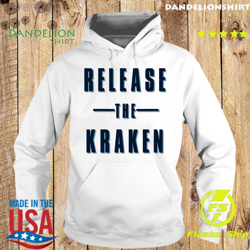 Release The Kraken Official Shirt Hoodie