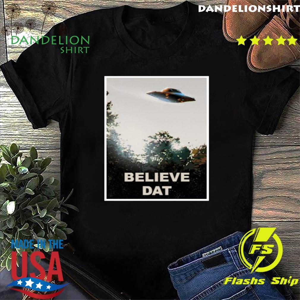 Believe DAT Official T-Shirt