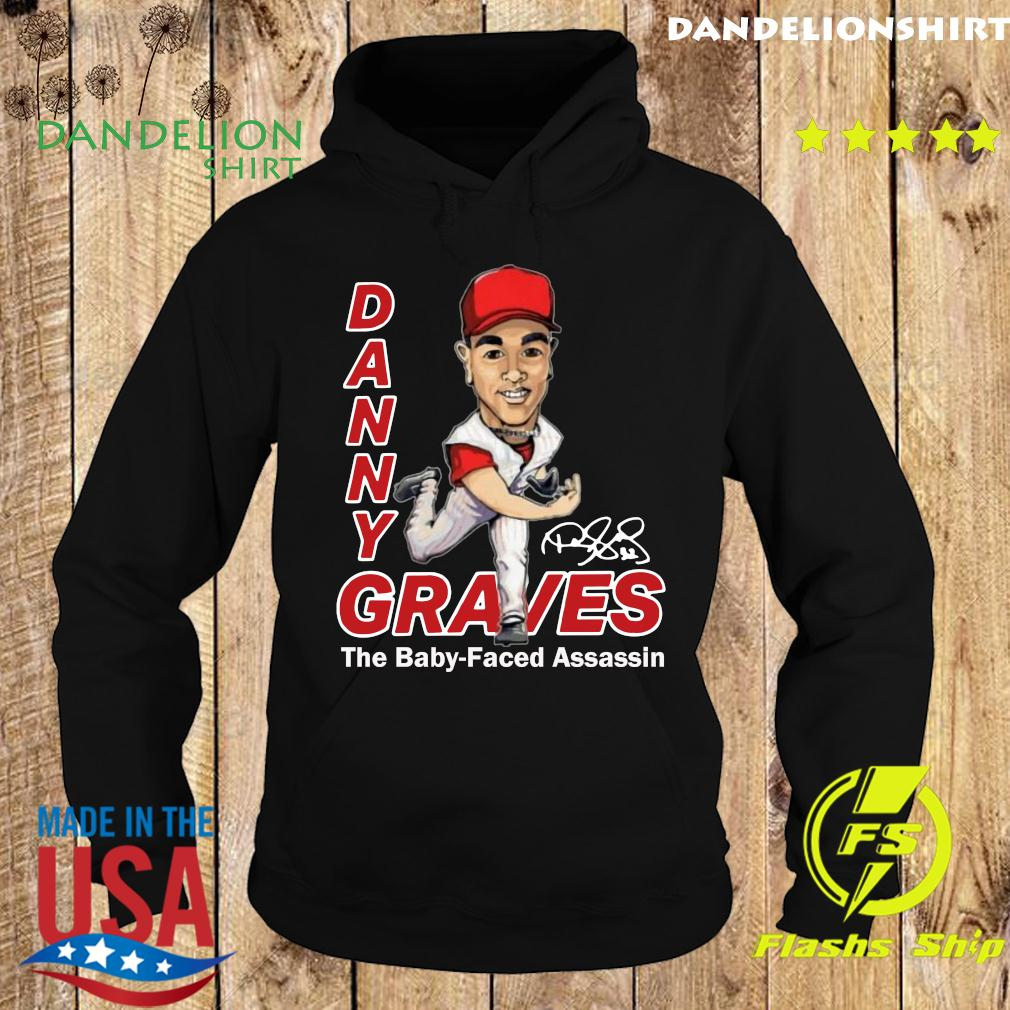 Danny Graves The Baby Faced Assassin T-Shirt Hoodie