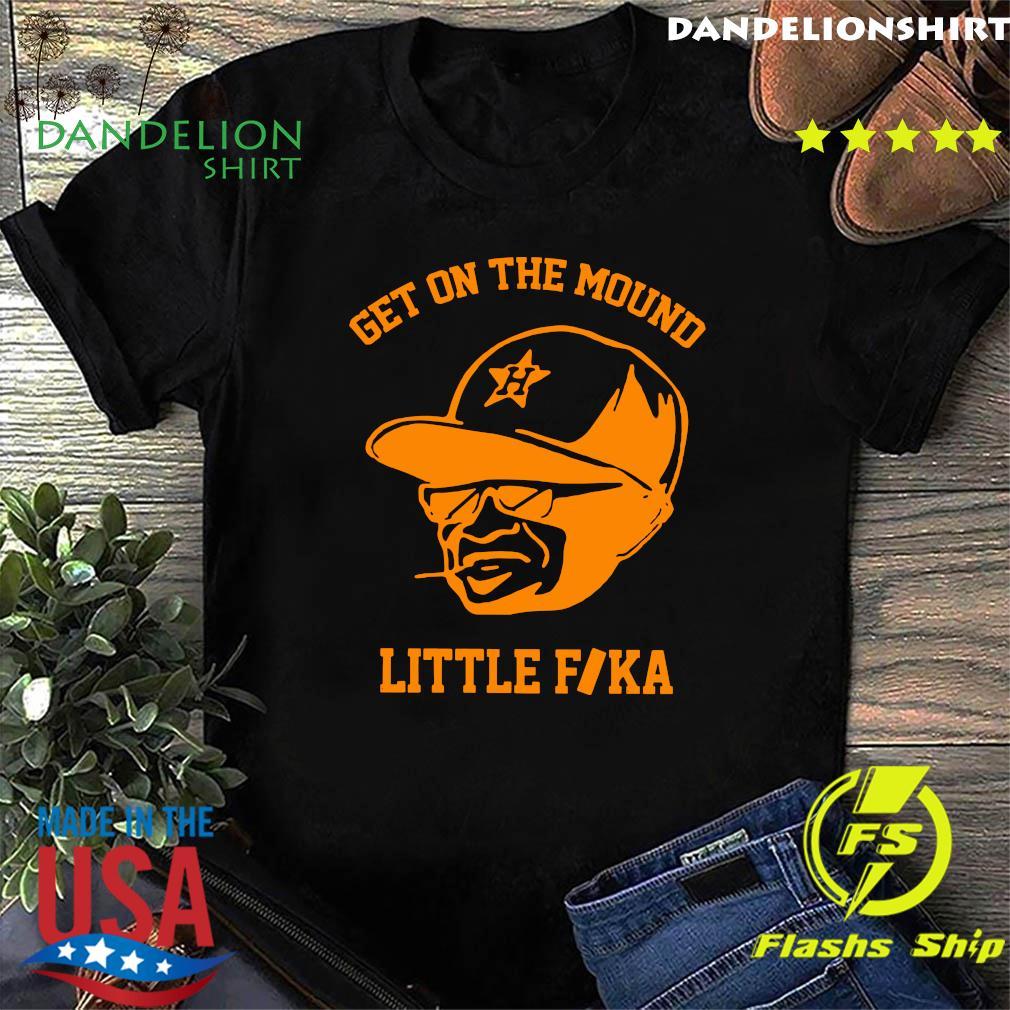 Get On The Mound Little Fika Shirt