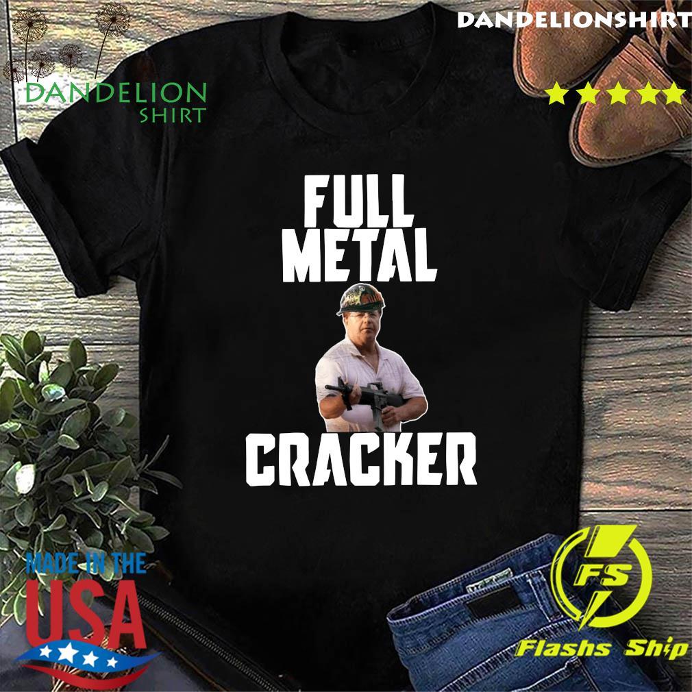 Ken And Karen Full Metal Cracker Shirt