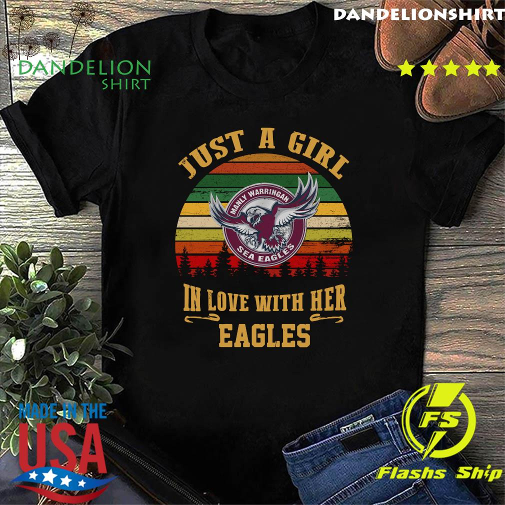 Manly Warringah Just A Girl In Love With Her Eagles Vintage Retro Shirt