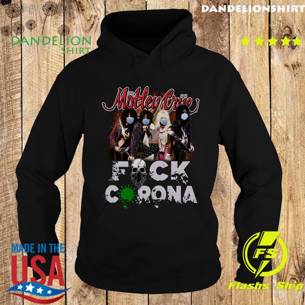 Motley Crue Fuck Coronavirus Shirt Hoodie