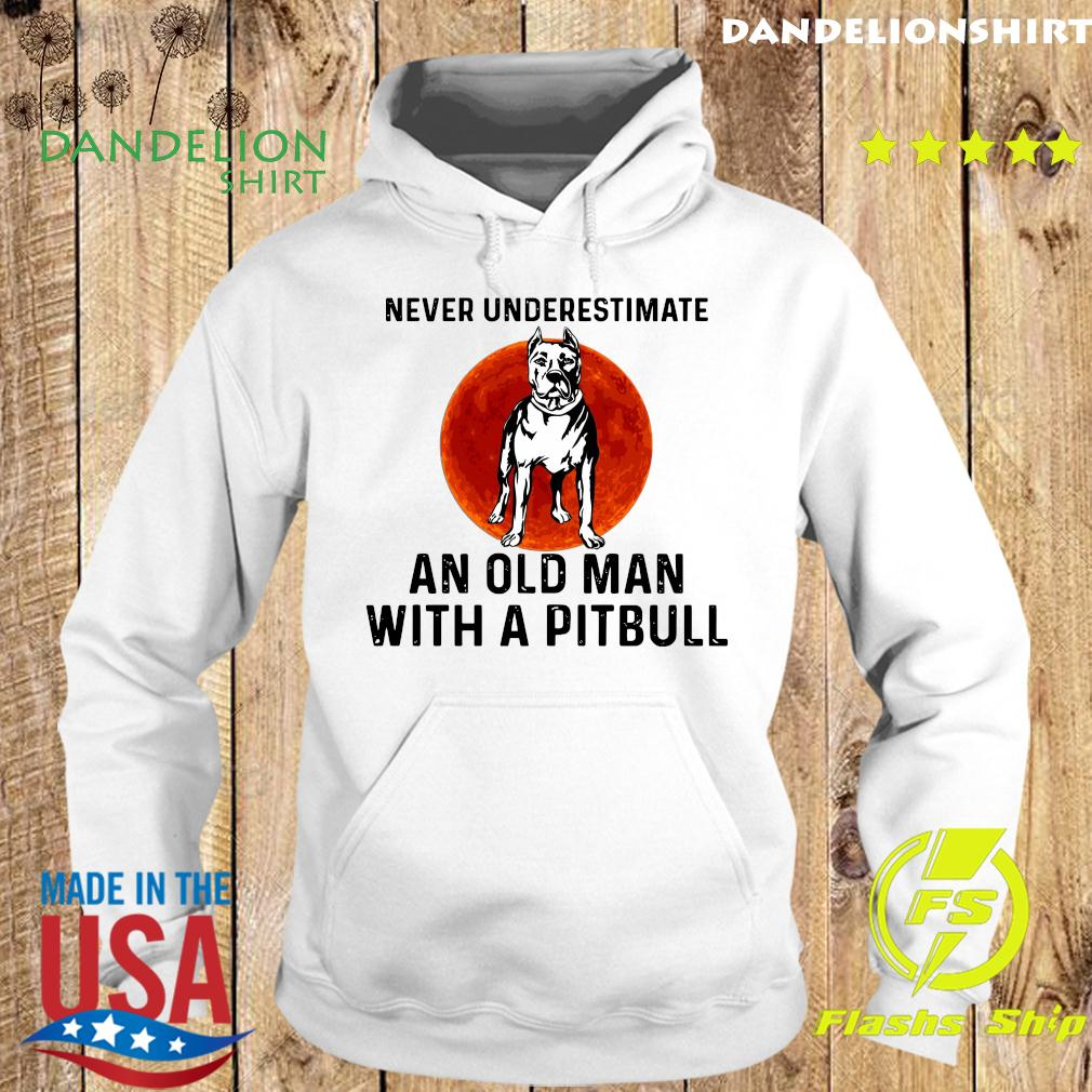 Never Underestimate An Old Man With A Pitbull Moon Shirt Hoodie