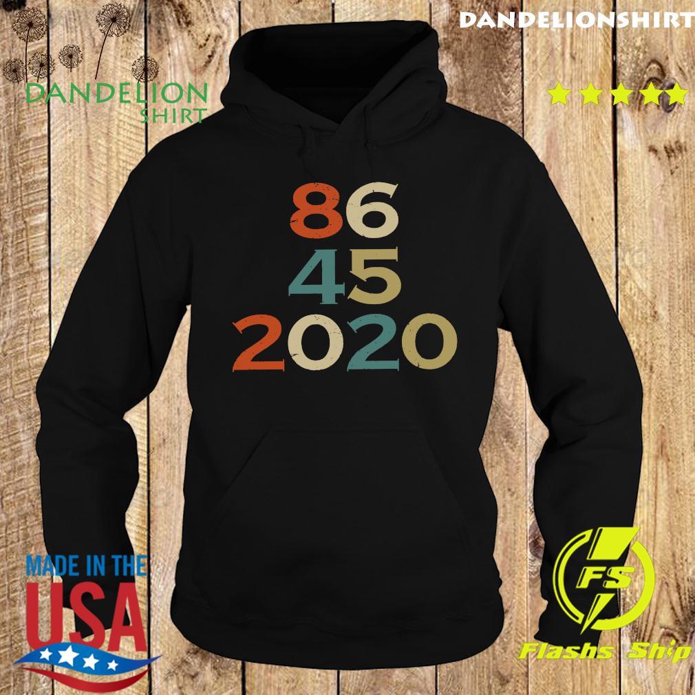 Official 86 45 2020 Anti Trump 8645 Dump Trump Vintage Shirt Hoodie